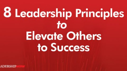 8 Leadership Principles to Elevate Others to Success